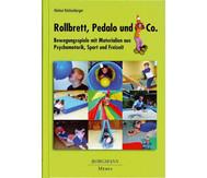 Rollbrett, Pedalo und Co.
