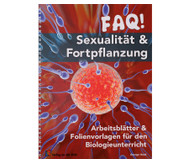 FAQ! Sexualität & Fortpflanzung - Klasse 5-10