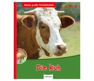 Meine grosse Tierbibliothek - Die Kuh