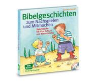 Bibelgeschichten zum Nachspielen und Mitmachen, Buch + CD