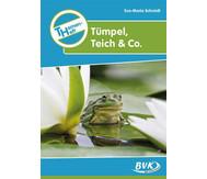 """Themenheft """"Tümpel, Teich & Co."""" - für   3.-4. Klasse"""