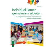 Individuell lernen – gemeinsam arbeiten