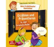 Erzähltheater Kamishibai-Erzählen & Präsentieren in der Grundschule