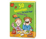 50 Benimmtipps für freche Flegel und kleine Gören