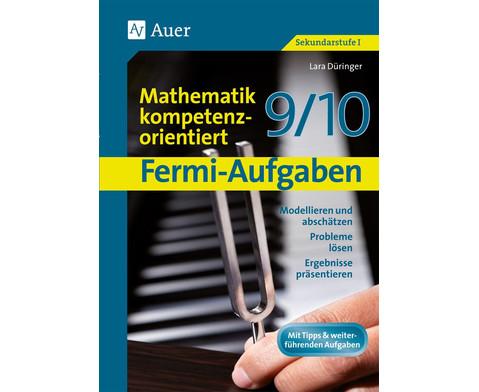 Fermi-Aufgaben-Mathematik kompetenzorientiert 9-10