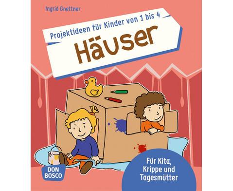 Projektideen fuer Kinder von 1 bis 4 Haeuser-1