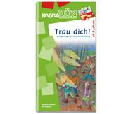 miniLÜK - Trau dich!: Alltagsintegrierte Sprachentwicklung