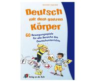 Deutsch mit dem ganzen Körper - 1.-4. Klasse