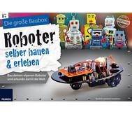 Die grosse Baubox Roboter selber bauen und erleben