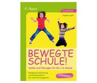 Bewegte Schule! 1./2. Klasse