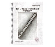 Tin Whistle Workshop I