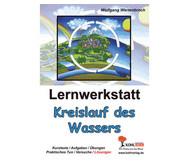 Lernwerkstatt: Kreislauf des Wassers