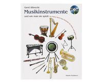 Musikinstrumente und wie man sie spielt