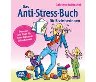 Anti-Stress-Buch für Erzieherinnen