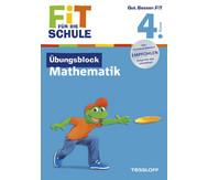 Fit für die Schule - Übungsblock Mathematik ab der 4. Klasse