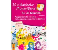 20 x klassische Musikstücke für 45 Minuten - Klasse 1/2