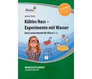 Lernwerkstatt: Kühles Nass - Experimente mit Wasser