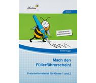 Freiarbeitsmaterial: Mach den Füllerführerschein!
