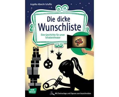 Die dicke Wunschliste Geschichte fuer das Schattentheater