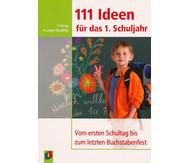 111 Ideen für das 1. Schuljahr