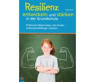 Resilienz entwickeln und stärken in der Grundschule