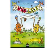 UKU & LELE - Spielend Ukulele lernen