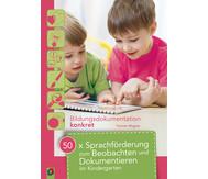 50x Sprachförderung zum Beobachten und Dokumentieren im Kindergarten